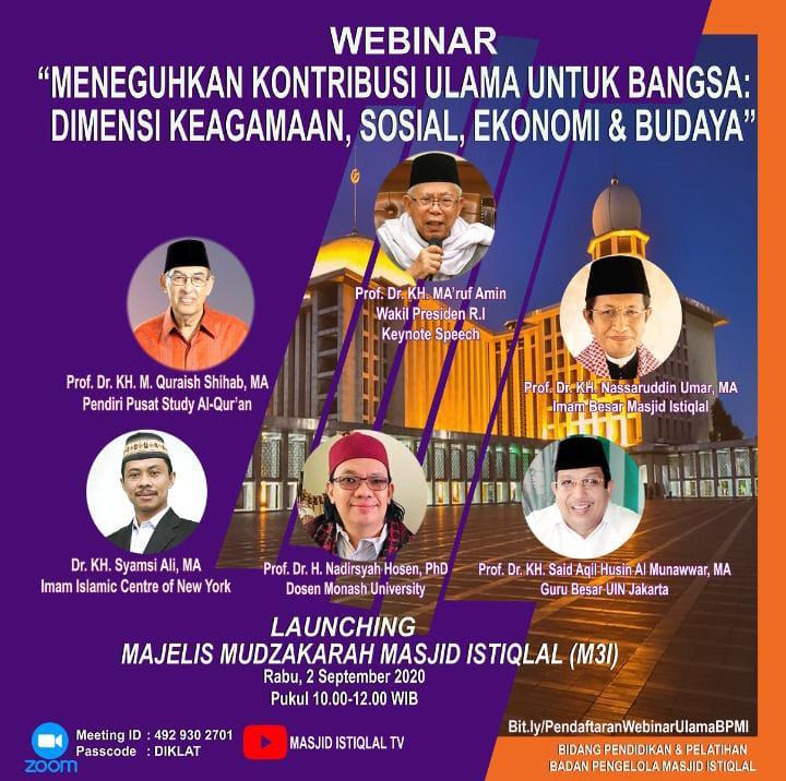 Webinar Nasional sekaligus Launching Majelis Mudzakarah Masjid Istiqlal.
