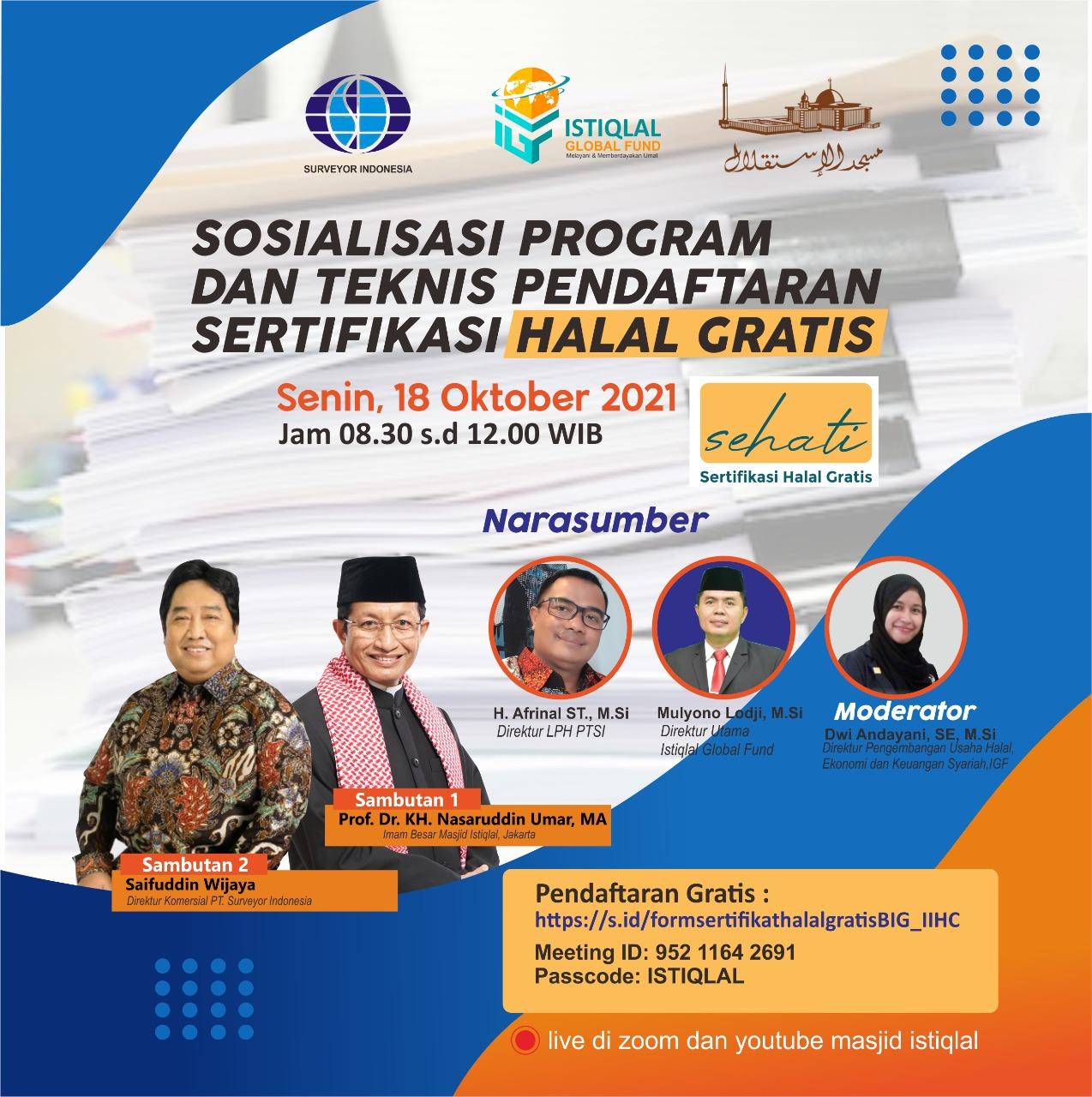 Sosialisasi Program dan Teknis Pendaftaran Sertifikasi Halal Gratis