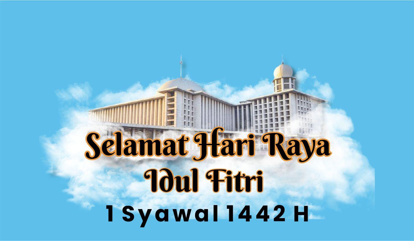 Ayo Semarakkan Idulfitri 1442 H Bersama Masjid Istiqlal